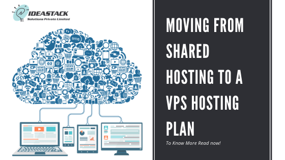 Moving From Shared Hosting To A VPS Hosting Plan