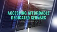 Accessing Affordable Dedicated Servers