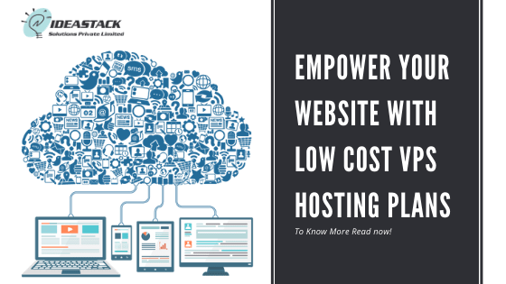 Empower Your Website With Low Cost Vps Hosting Plans