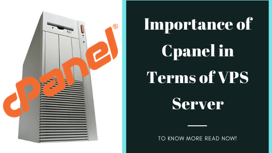 Importance Of Cpanel In Terms Of VPS Server