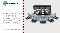 Shared Hosting Service - Incorporating Technological Growth