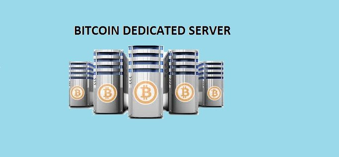 bitcoin dedicated server