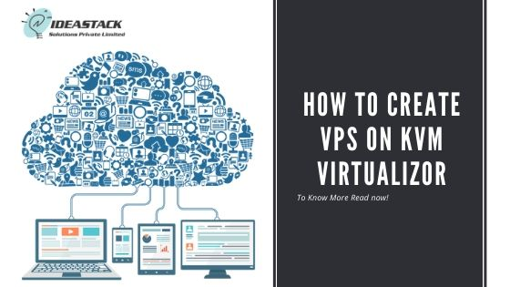 How To Create VPS On KVM Virtualizor