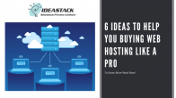 6 Ideas To Help You Buying Web Hosting Like A Pro