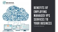 Benefits Of Employing Managed VPS Services To Your Business