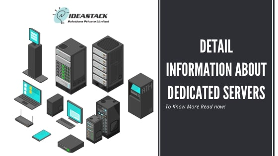 Detail information about Dedicated Servers