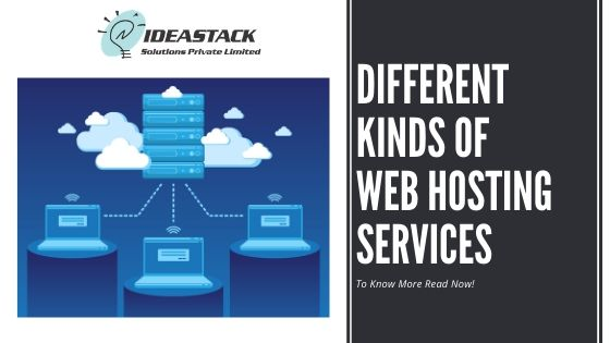 Different kinds of Web Hosting Services
