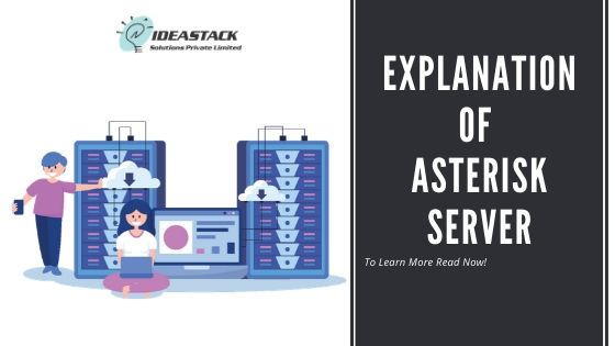 Explanation Of Asterisk Server