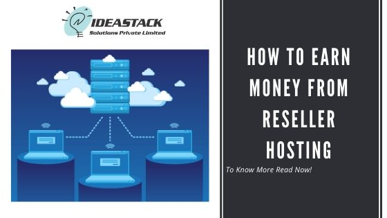 How To Earn Money From Reseller Hosting