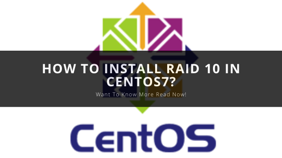 How To Install RAID 10 In Centos7?