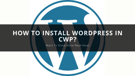 How to install WordPress in CWP