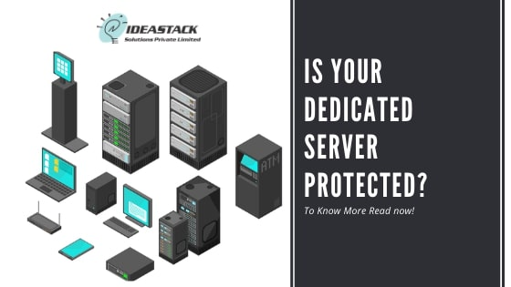 Is Your Dedicated Server Protected?