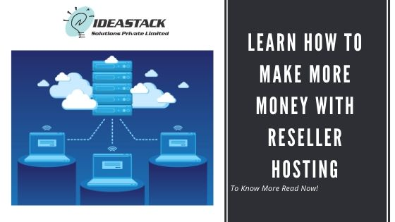 Learn How To Make More Money With Reseller Hosting