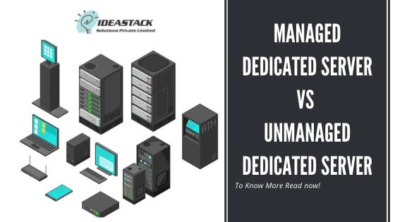 Managed Dedicated Server Vs Unmanaged Dedicated Server