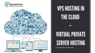 VPS Hosting in The Cloud - Virtual Private Server Hosting
