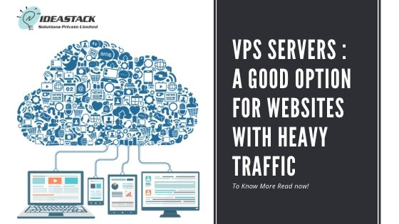 VPS Servers: A good option for websites with heavy traffic