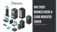 5 Reasons Why Every Business Needs a Cloud Dedicated Server