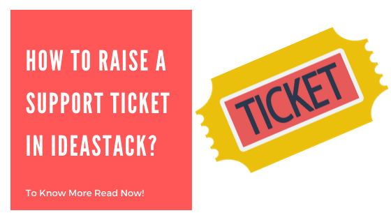 How To Raise A Support Ticket In Ideastack