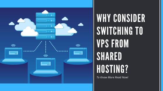 Why consider switching to VPS from Shared Hosting?