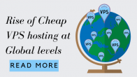 Rise of Cheap VPS hosting at Global levels