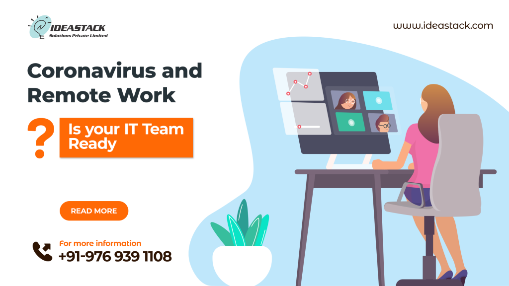Coronavirus and Remote Work: is Your IT Team Ready?