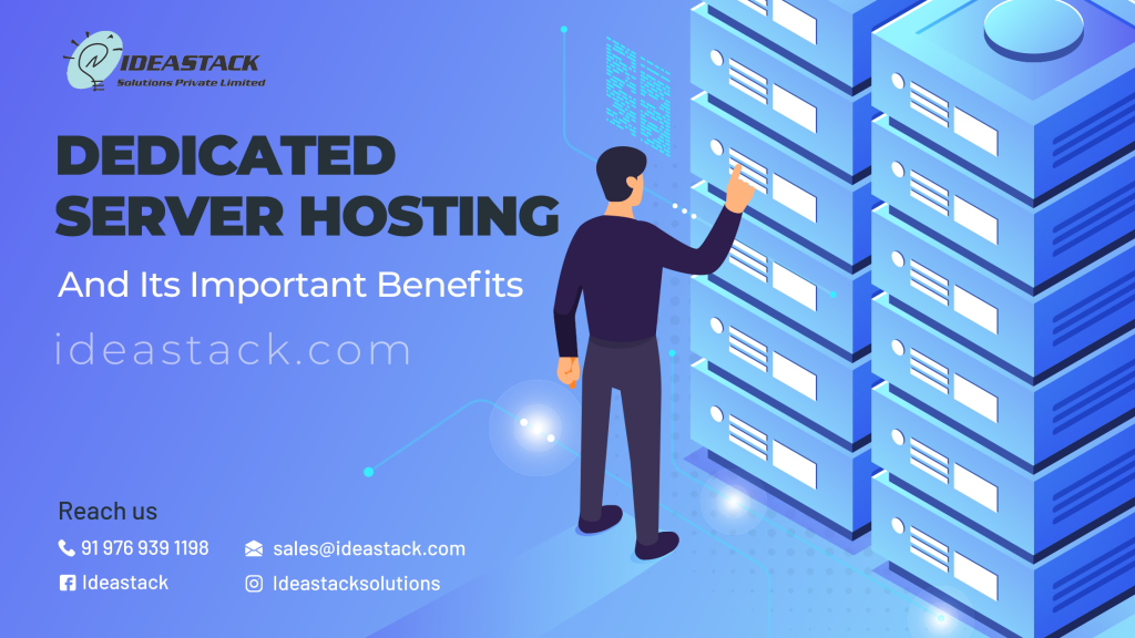 Dedicated Server Hosting And Its Important Benefits