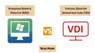 Windows Remote Desktop (RDS) VS Virtual Desktop Infrastructure (VDI)