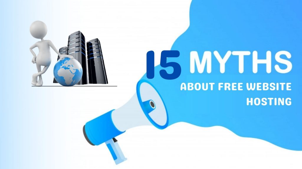 15 Myths About Free Website Hosting
