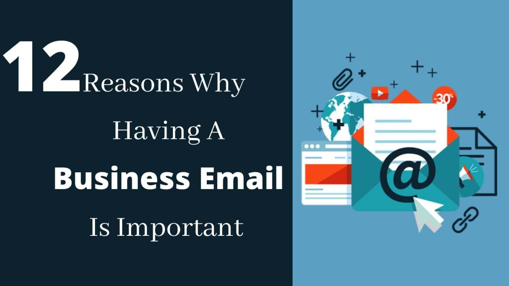12 Reasons Why Having a Business Email is Important?