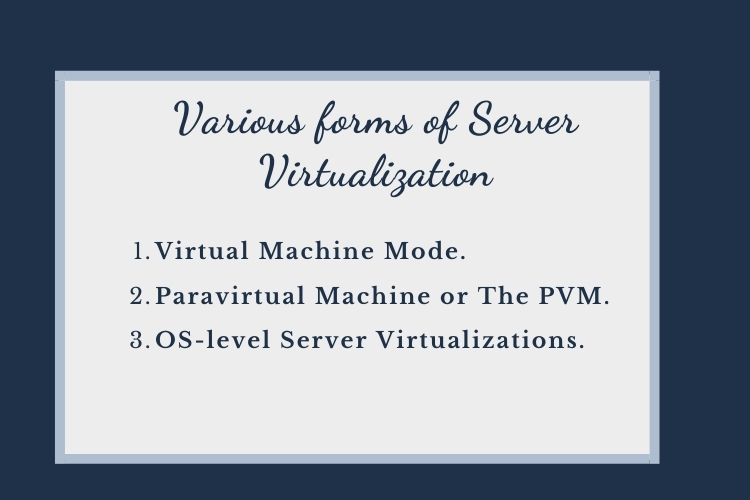 Various forms of Server Virtualization