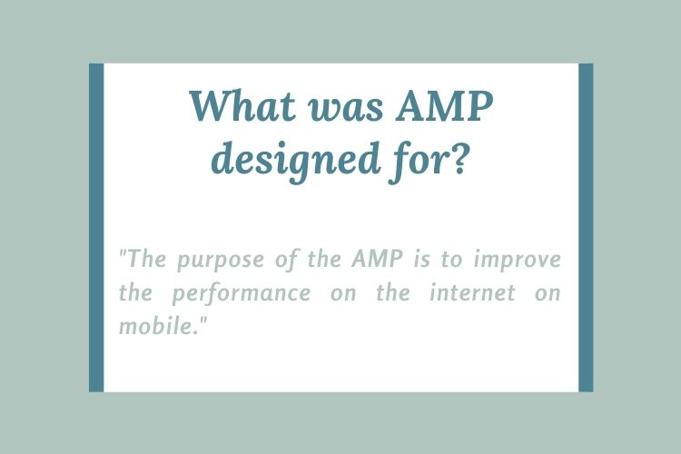 What was AMP designed for?