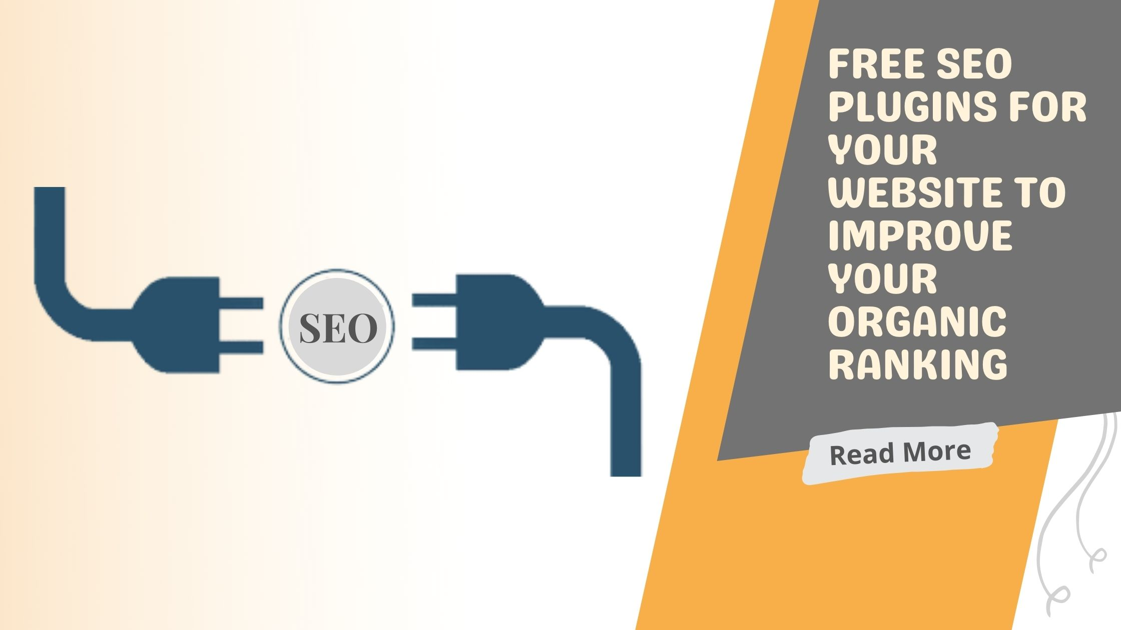 Free SEO Plugins For Your Website To Improve Your Organic Ranking