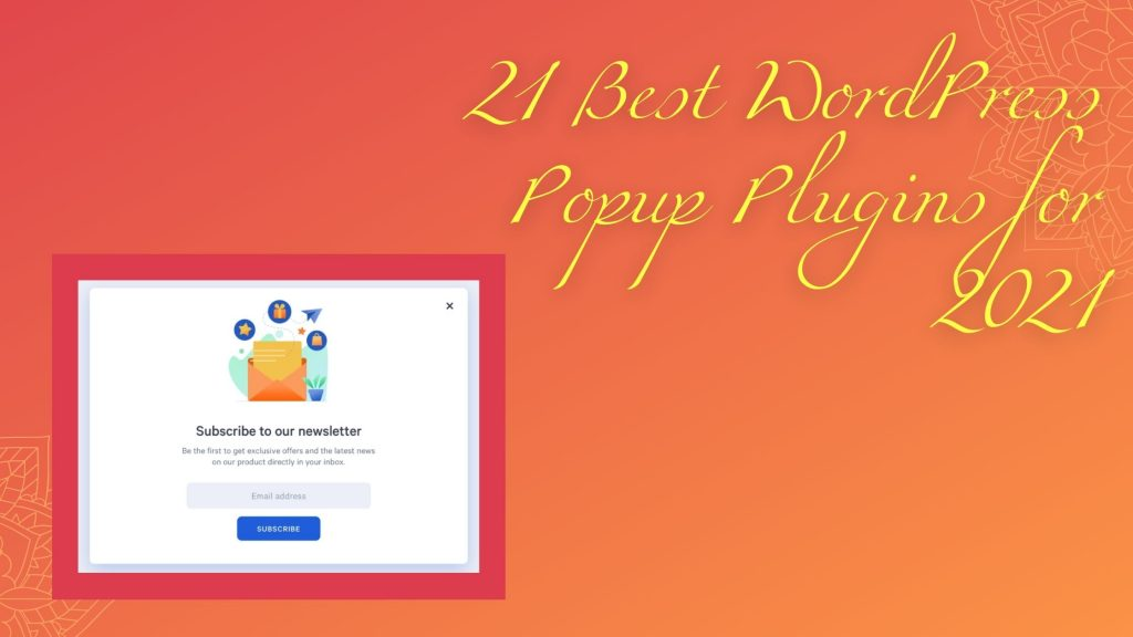 21 Best WordPress Popup Plugins for 2021