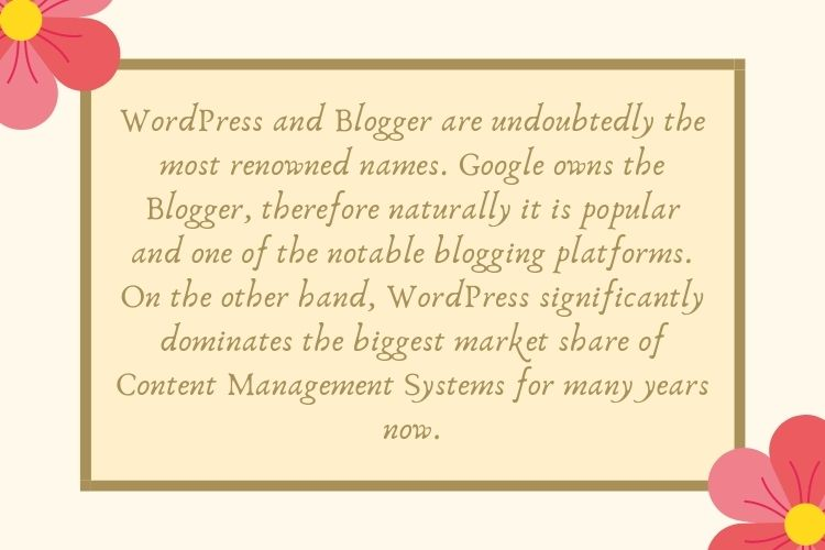 An Introduction to Blogger Vs. WordPress